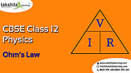 CBSE Physics class 12 Ohm's law and resistance Theory