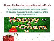 Onam is Kerala's traditional festival