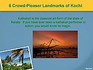 6 Crowd-Pleaser Landmarks of Kochi