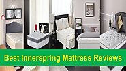 Top 10 Best Innerspring Mattress Reviews Compared