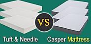 Casper vs Tuft & Needle Mattress Comparison