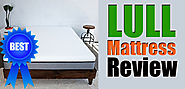 Unbiased Lull Mattress Review: The Truth About Mattress 2017