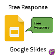 Free Response on Google Slides - Teacher Tech