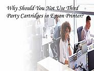 Why Should You Not Use Third Party Cartridges in Epson Printer?