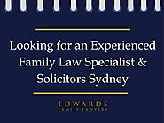 Looking for an Experienced Family Law Specialist & Consultation Sydney