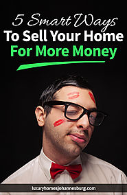 5 Smart Ways To Sell Your Home For More Money