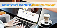 Jewellery Website Development - Ecommerce Development