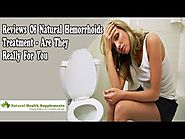 Reviews Of Natural Hemorrhoids Treatment Are They Really For You