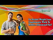 Do Herbal Weight Loss Supplements Work to Reduce Abdominal Fat