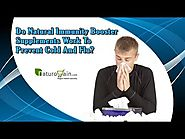 Do Natural Immunity Booster Supplements Work to Prevent Cold and Flu