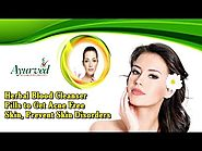Herbal Blood Cleanser Pills to Get Acne Free Skin, Prevent Skin Disorders