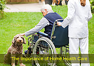 The Importance of Home Health Care