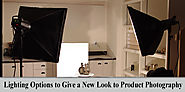 Check Out These Lighting Options to Give a New Look to Product Photography - Photography tips and tutorial for photo ...