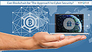 Blockchain Technology - The Approach to Cyber Security