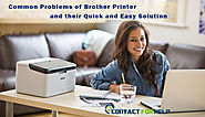 Problems of Brother Printer and their Quick and Easy Solution