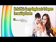Herbal Male Energy Supplements To Improve Lovemaking Pleasure