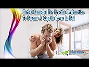 Herbal Remedies For Erectile Dysfunction To Become A Capable Lover In Bed