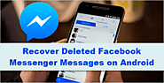 How Can I Recover Deleted Facebook Messages on Android