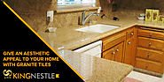 Give An Aesthetic Appeal To Your Home With Granite Tiles