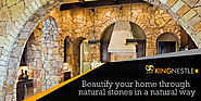 Beautify your home through natural stones in a natural way