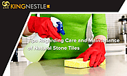 Tips Regarding Care and Maintenance of Natural Stone Tiles