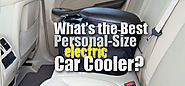 What's the Best Personal Size Electric Car Cooler?