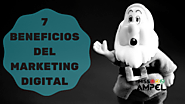 7 Beneficios del Marketing Digital para tu empresa - Miss Ampel