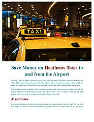 Save money on heathrow taxis to and from the airport