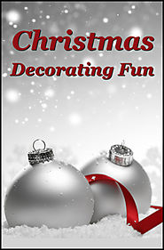 Let's Make Christmas Decorating Fun