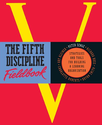 The Fifth Discipline Fieldbook: Strategies and Tools for Building a Learning Organization: Strategies for Building a ...