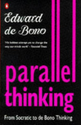 Parallel Thinking: From Socratic Thinking to De Bono Thinking