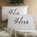 His and Hers Pillowcase Set - Personalized