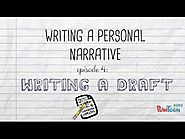 Writing a Personal Narrative: Writing a Draft for Kids