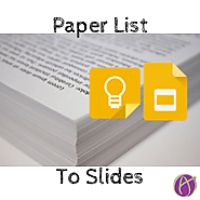 Paper List to Slides - Teacher Tech