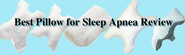Best Pillow for Sleep Apnea Review via @Flashissue