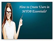 How to Create Users in MYOB Essentials?