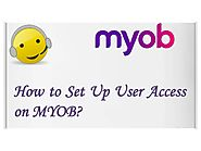 How to Set Up User Access on MYOB?