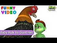 Hungry Baby Hulk Wants EGGs Gets Kicks on the Bump by Giant HEN Funny Video for Kids