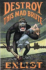 Learn NC: Destroy this mad brute - World War I propaganda posters