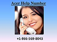 Acer Help, Helpline and Contact Number USA