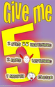 (c83) Poster #274- Give Me Five Poster: Elementary School