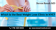 Which is the Best Weight Loss Clinic in NYC?