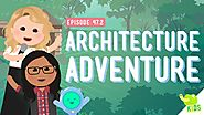 Architecture Adventure: Crash Course Kids #47.2
