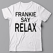 11. Frankie say relax