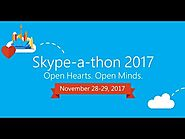 Skypeathon 2017: Open Hearts. Open Minds.