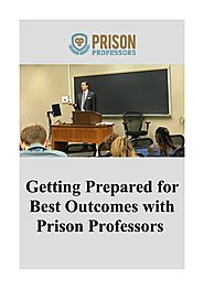 Getting Prepared for Best Outcomes with Prison Professors