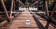 Expert Advice: Bridging the Gap Between Learning and Living - Autism Parenting Magazine