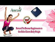 Natural Fat Burner Supplements to Get Rid of Extra Body Weight