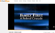Family first : a federal crusade