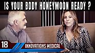 Dr. J. Off Air - Ep. 18 - Is Your Body Honeymoon Ready?